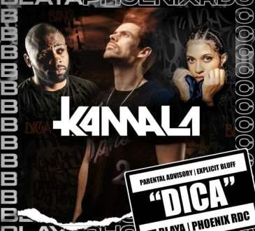 Kamala - Dica (feat. Blaya & Phoenix Rdc)