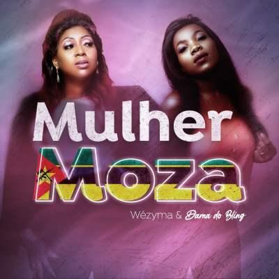 Wezima ft Dama do Bling - Mulher Moza