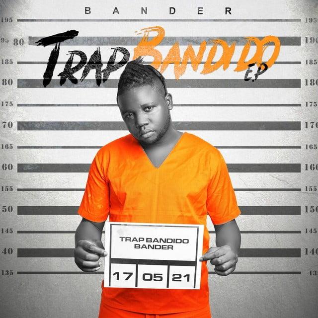 Bander - Trap Bandido EP