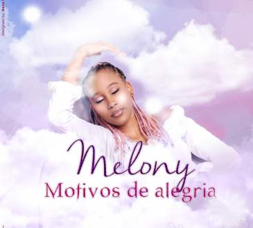 Melony - Motivos de Alegria