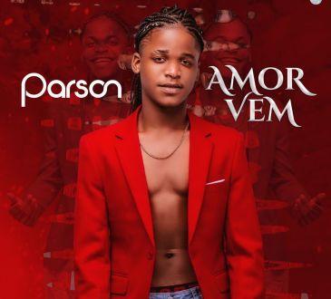 Parson - Amor Vem