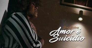 Da Silva - Amor é Suicídio