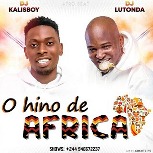 Dj Kalisboy & Dj Lutonda - Hino De África