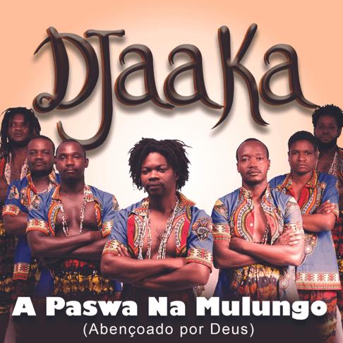 Djaaka - Mwaiona Ndjandje