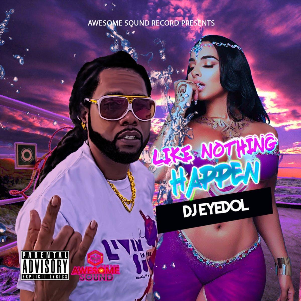 DJ Eyedol - Like Nothing Happen (Cover)