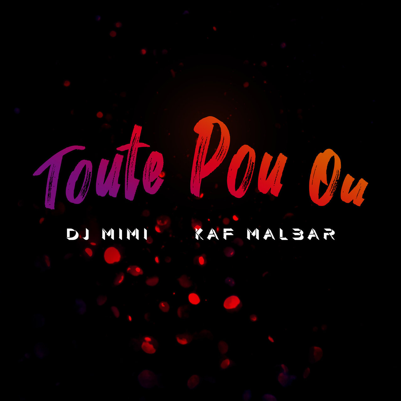 DJ Mimi and Kaf Malbar - Toute Pou Ou (Cover)