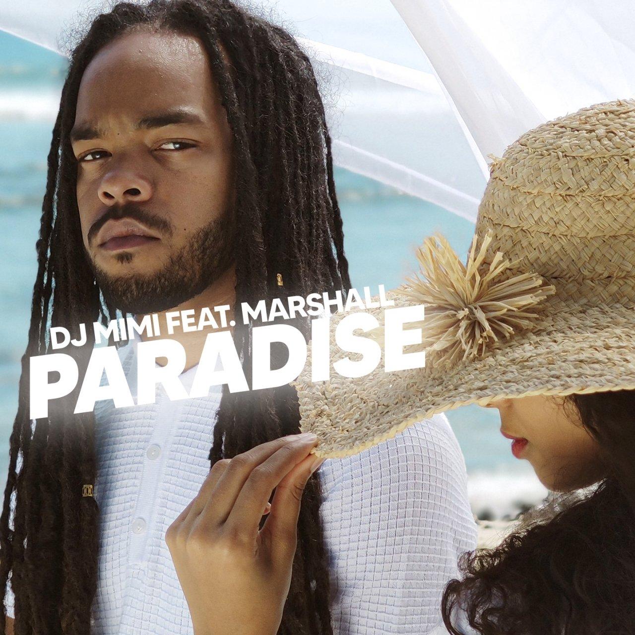 DJ Mimi - Paradise (ft. Marshall) (Cover)