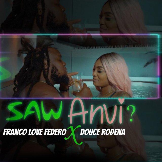 Franco Love Federo - Saw Anvi? (ft. Douce Rodena) (Cover)