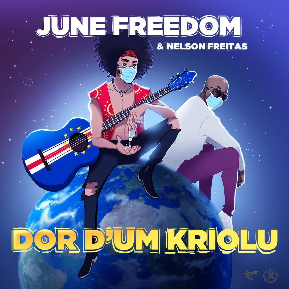 June Freedom - Dor D'um Kriolu (ft. Nelson Freitas) (Cover)