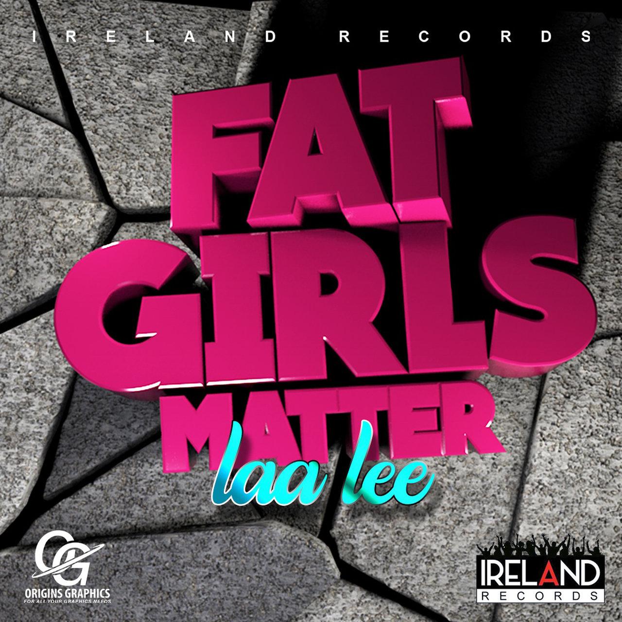 Laa Lee - Fat Girls Matter (Cover)