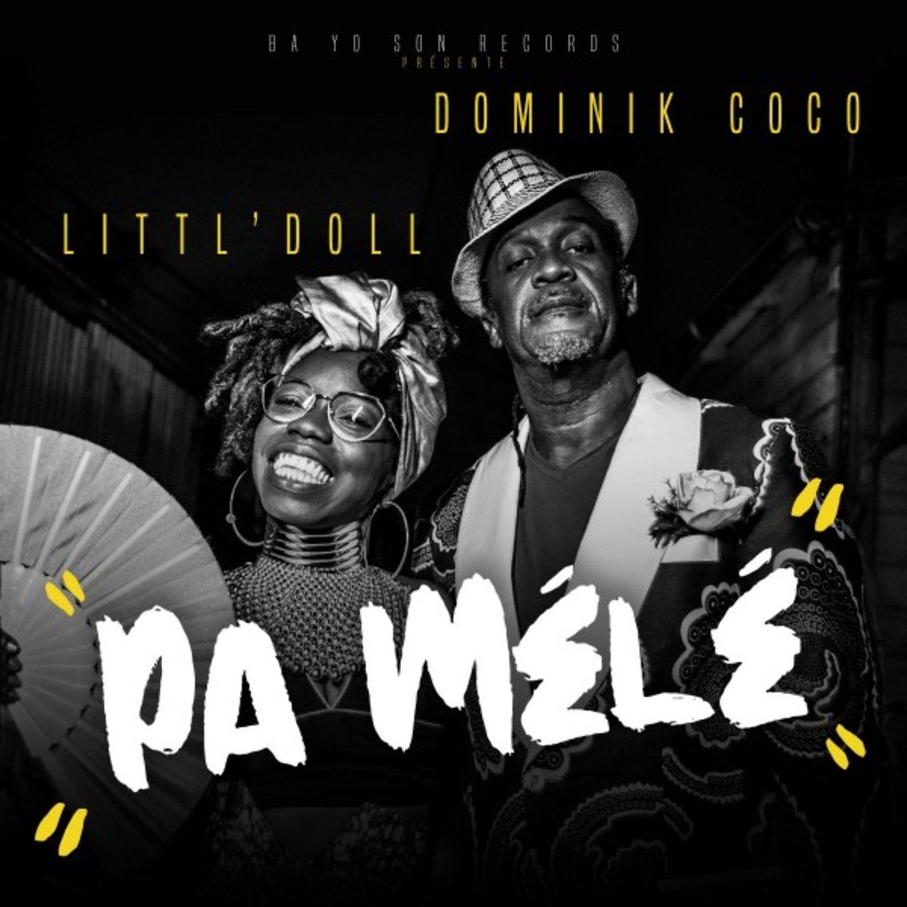 Littl' Doll - Pa Mélé (ft. Dominik Coco) (Cover)