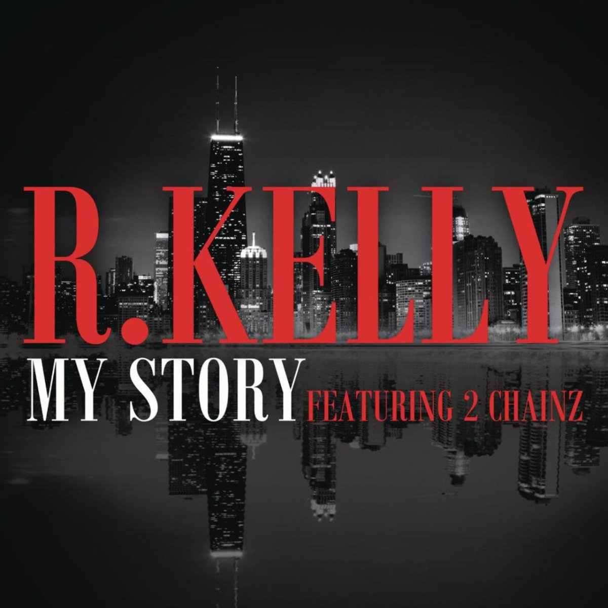 R. Kelly - My Story (ft. 2 Chainz) (Cover)
