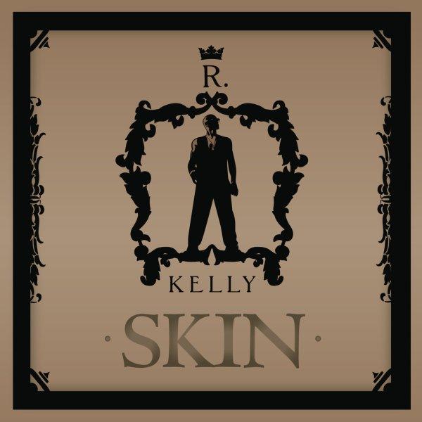 R. Kelly - Skin (Cover)