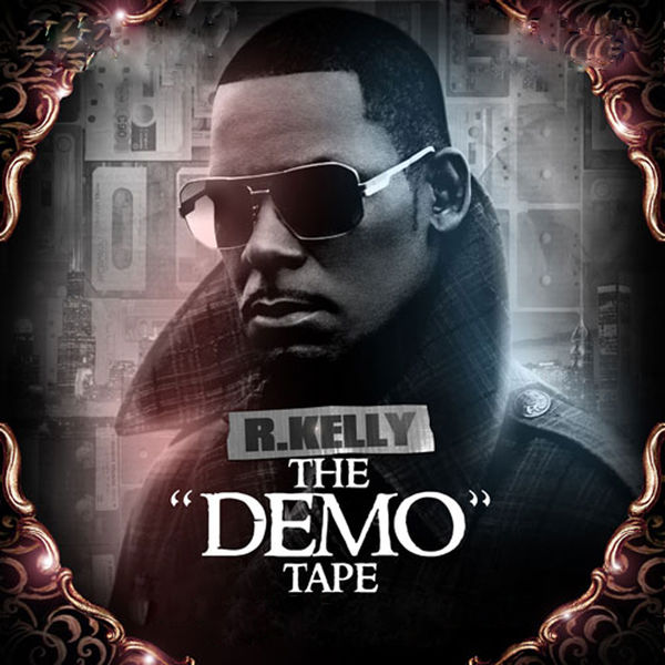 R. Kelly - The Demo Tape (Cover)