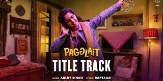 Pagglait Title Track Lyrics