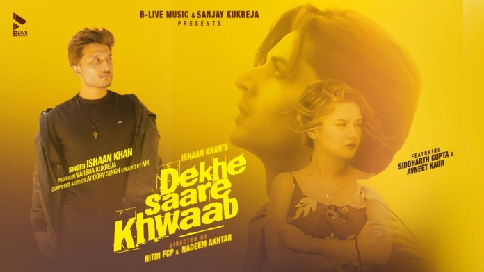 Dekhe Saare Khwaab