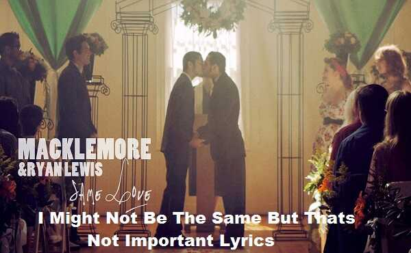 Photo of I might not be the same but it doesn't matter Lyrics
