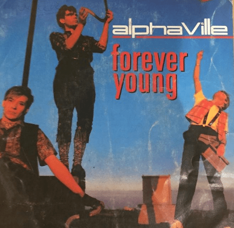 "Alphaville's ""Forever Young"" Lyrics Meaning - Song Meanings and Facts"