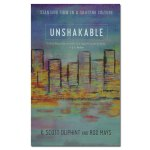 Unshakable: Standing Firm in a Shifting Culture book cover