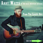 Andy Watts & The Blue Mountain Rockers 'Turn The Lights Out' artwork
