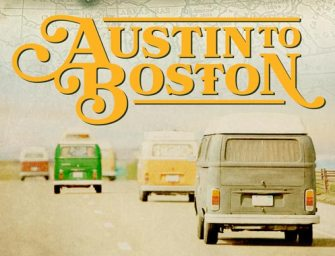 Austin To Boston tour documentary set for global release