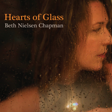 'Hearts Of Glass' by Beth Nielsen Chapman (Album)