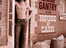 Chris Gantry 'At The House Of Cash' album cover