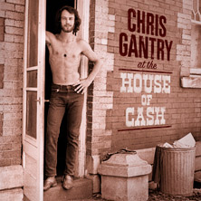 'At The House Of Cash' by Chris Gantry (Album)