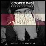 Cooper Rose-Count To Three