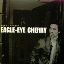 Eagle-Eye Cherry 'Save Tonight' single cover