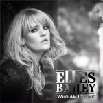 Who Am I To Me by Elles Bailey (EP)
