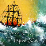 'The Tempest Of Old' by Gabrielle Papillon (Album)