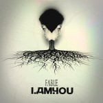 'I Am You' by Fable (Single)