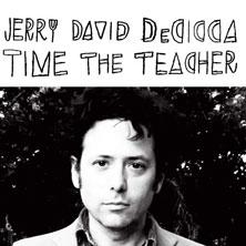 Jerry David DeCicca 'Time The Teacher' album cover