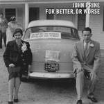 John Prine 'For Better, Or Worse' album cover