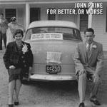 John Prine 'For Better, Or Worse' album cover