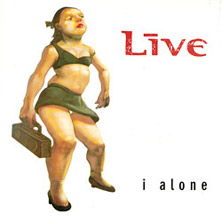 Live 'I Alone' single cover