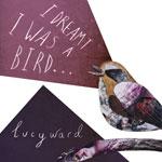 Lucy Ward 'I Dreamt I Was A Bird' album cover