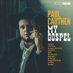 'My Gospel' by Paul Cauthen (Album)