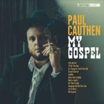 'My Gospel' by Paul Cauthen (Album)