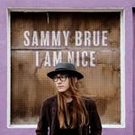'I Am Nice' by Sammy Brue (Album)
