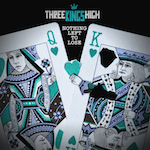 Nothing Left To Lose by Three Kings High (Single)