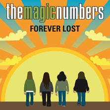 The Magic Numbers 'Forever Lost' cover