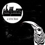 A Little Blood by The Whybirds (Album)