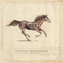 Turnpike Troubadours 'A Long Way From Your Heart' album cover