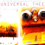 'All Watched Over By Machines Of Loving Grace' by Universal Thee (Album)