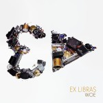 'Woe' by Ex Libras (EP)