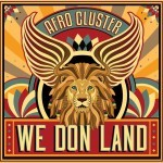 'We Don Land' by Afro Cluster (EP)