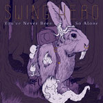 You've Never Been So Alone EP by Swing Hero