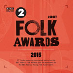 BBC Radio 2 Folk Awards 2015 by Various Artists (Album)
